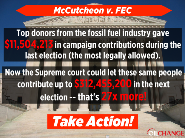 """McCutcheon v FEC (Federal Election Commission) is being called """"Citizens United on Steroids Thanks to Oil Change for America"""